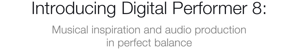 Introducing Digital Performer 8
