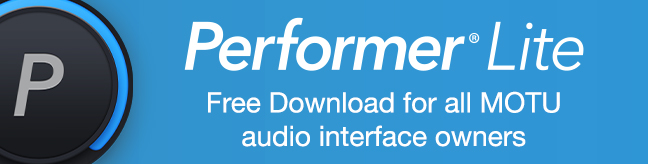 Performer Lite - Free Download for all MOTU audio interface owners