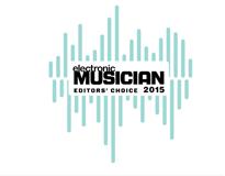 2015 Electronic Musician Editors' Choice Awardt